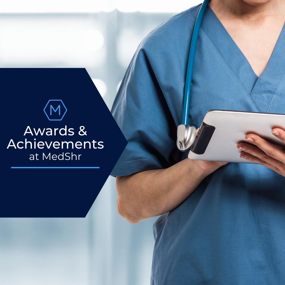 MedShr Awards and Achievements